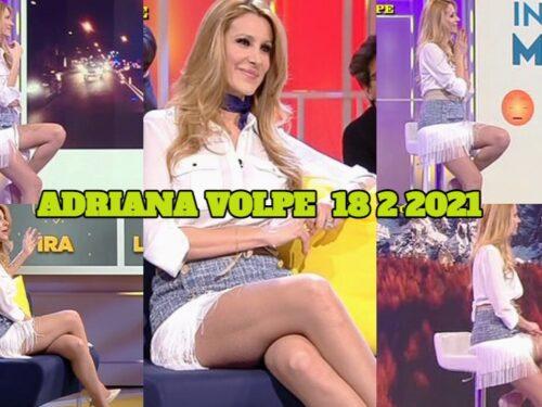 Adriana Volpe COSCE TUTTE DA GODERE 18 2 2021